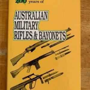 200-Years-of-Australian-Military-RIfles-Bayonets-by-Ian-Skennerton-Hard-Cover-254706132783