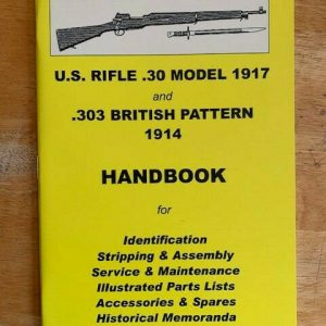 Ian-Skennerton-Handbook-No-2-US-Rifle30-M1-1917-and-303-British-Pattern-1914-114380799904