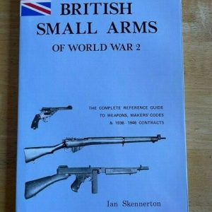 British-Small-Arms-of-World-War-2-by-Ian-Skennerton-114535991105
