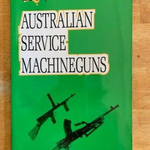 100-Years-of-Australian-Service-Machine-Guns-by-Ian-Skennerton-114386108056