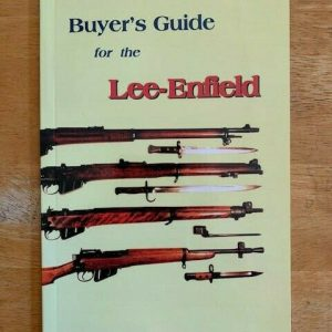 Buyers-Guide-for-the-Lee-Enfield-by-Ian-Skennerton-254706132787